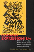 German Expressionism 1st Edition 9780520202641 0520202643