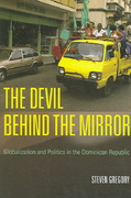The Devil Behind the Mirror 1st Edition 9780520249295 0520249291