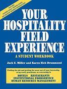 Your Hospitality Field Experience 1st edition 9780471053279 0471053279
