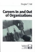 Careers In and Out of Organizations 1st Edition 9780761915478 0761915478