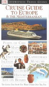 Cruise Guide to Europe & the Mediterranean 0 9780789466495 078946649X