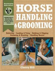 Horse Handling and Grooming 1st Edition 9780882669564 0882669567