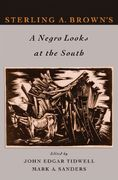 Sterling A. Brown's A Negro Looks at the South 0 9780195313994 0195313992