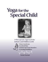 Yoga for the Special Child 1st edition 9780965802406 096580240X