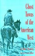 Ghost Towns of the American West 0 9780821410820 0821410822