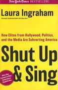 Shut Up and Sing 1st Edition 9781621571490 1621571491