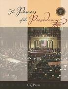 The Powers Of the Presidency, 3rd Edition 3rd edition 9780872899582 0872899586
