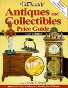 Warman's Antiques and Collectibles Price Guide 37th edition 9780873495882 0873495888