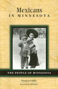 Mexicans in Minnesota 1st Edition 9780873515207 087351520X