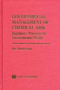 Governmental Management of Chemical Risk 1st edition 9780873711432 0873711432