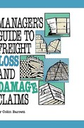 Manager's Guide to Freight Loss and Damage Claims 1st edition 9780874080483 0874080487