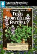 Best Stories from the Texas Storytelling Festival 0 9780874834048 087483404X