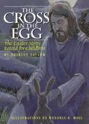 The Cross in the Egg 0 9780874837667 0874837669