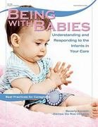 Being with Babies 1st Edition 9780876590621 0876590628