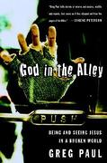 God in the Alley 1st Edition 9780877880929 0877880921