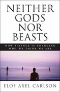 Neither Gods Nor Beasts 1st Edition 9780879697860 0879697865