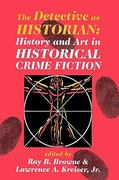 The Detective as Historian 1st edition 9780879728151 0879728159