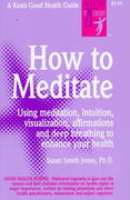How to Meditate 1st Edition 9780879837396 087983739X
