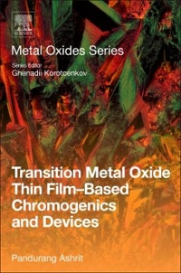 Transition Metal Oxide Thin Film-Based Chromogenics and Devices 1st Edition 9780081017487 0081017480