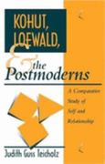 Kohut, Loewald and the Postmoderns 1st Edition 9781317771142 1317771141