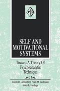 Self and Motivational Systems 1st Edition 9781317758129 1317758129