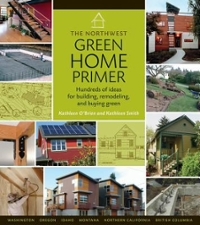 The Northwest Green Home Primer 0 9780881927979 088192797X