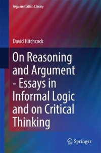 On Reasoning and Argument 1st Edition 9783319535616 3319535617