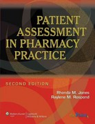 Patient Assessment in Pharmacy Practice 2nd Edition 9780781765565 0781765560