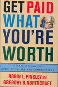 Get Paid What You're Worth 1st edition 9780312242541 0312242549