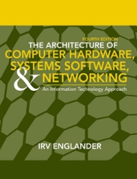 The Architecture of Computer Hardware and System Software 4th edition 9780471715429 0471715425