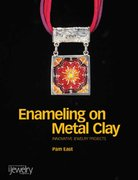 Enameling on Metal Clay 0 9780871162458 0871162458