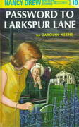 Nancy Drew 10: Password to Larkspur Lane 0 9780448095103 0448095106