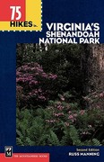 75 Hikes in Virginia's Shenandoah National Park 2nd edition 9780898866353 0898866359