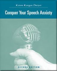 Conquer Your Speech Anxiety: Learn How to Overcome Your Nervousness About Public Speaking (with CD-ROM and InfoTrac®) 2nd edition 9780534636180 0534636187