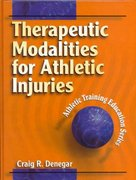 Therapeutic Modalities for Athletic Injuries 1st Edition 9780880118385 0880118385