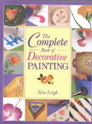 The Complete Book of Decorative Painting 0 9781581800623 1581800622