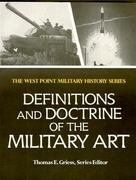 Definitions and Doctrine of the Military Art 0 9780895292759 0895292750
