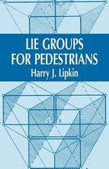 Lie Groups for Pedestrians 2nd edition 9780486421858 0486421856