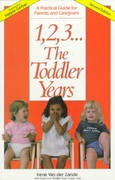 1, 2, 3, the Toddler Years 2nd edition 9780940953239 0940953234