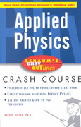 Schaum's Easy Outline of Applied Physics 1st edition 9780071398787 0071398783