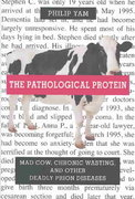 The Pathological Protein 1st edition 9780387955087 0387955089
