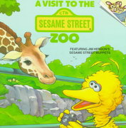 A Visit to the Sesame Street Zoo 0 9780394804477 0394804473