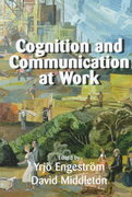 Cognition and Communication at Work 1st edition 9780521645669 0521645662