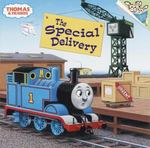 The Special Delivery (Thomas & Friends) 1st edition 9780375814945 0375814949