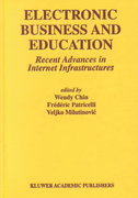 Electronic Business and Education 1st edition 9780792375081 0792375084