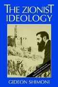 The Zionist Ideology 1st Edition 9780874518337 0874518334