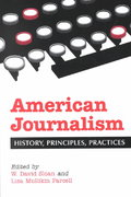 American Journalism 1st Edition 9780786413713 0786413719
