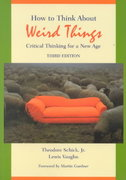 How to Think about Weird Things 3rd edition 9780767420488 0767420489