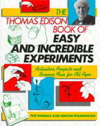 The Thomas Edison Book of Easy and Incredible Experiments 1st edition 9780471620907 0471620904