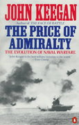 The Price of Admiralty 1st Edition 9780140096507 0140096507